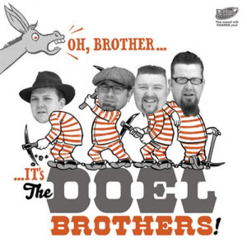 The Doel Brothers