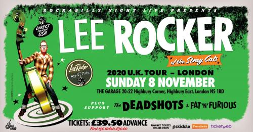 Lee Rocker (of The Stray Cats) + Support The Deadshots & Fat'n'Furious