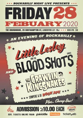 Little Lesley and The Bloodshots + Crawlin' Kingsnakes
