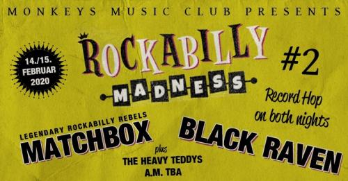 Rockabilly Madness #2 - Matchbox + Black Raven