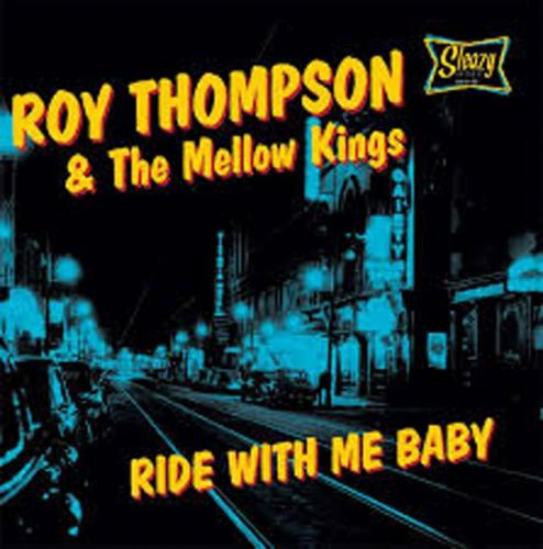 Roy Thompson & the Mellow Kings @ Kennedy