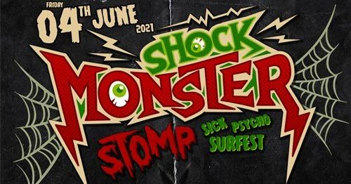 Shock Monster Stomp - Sick Psycho Surfest 2021