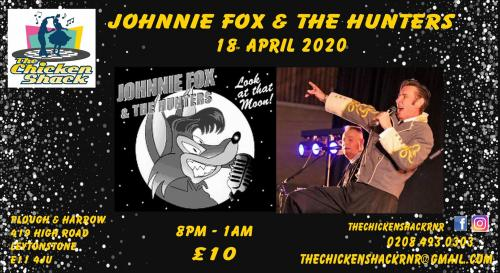 The Chicken Shack Presents - Johnnie Fox and the Hunters!